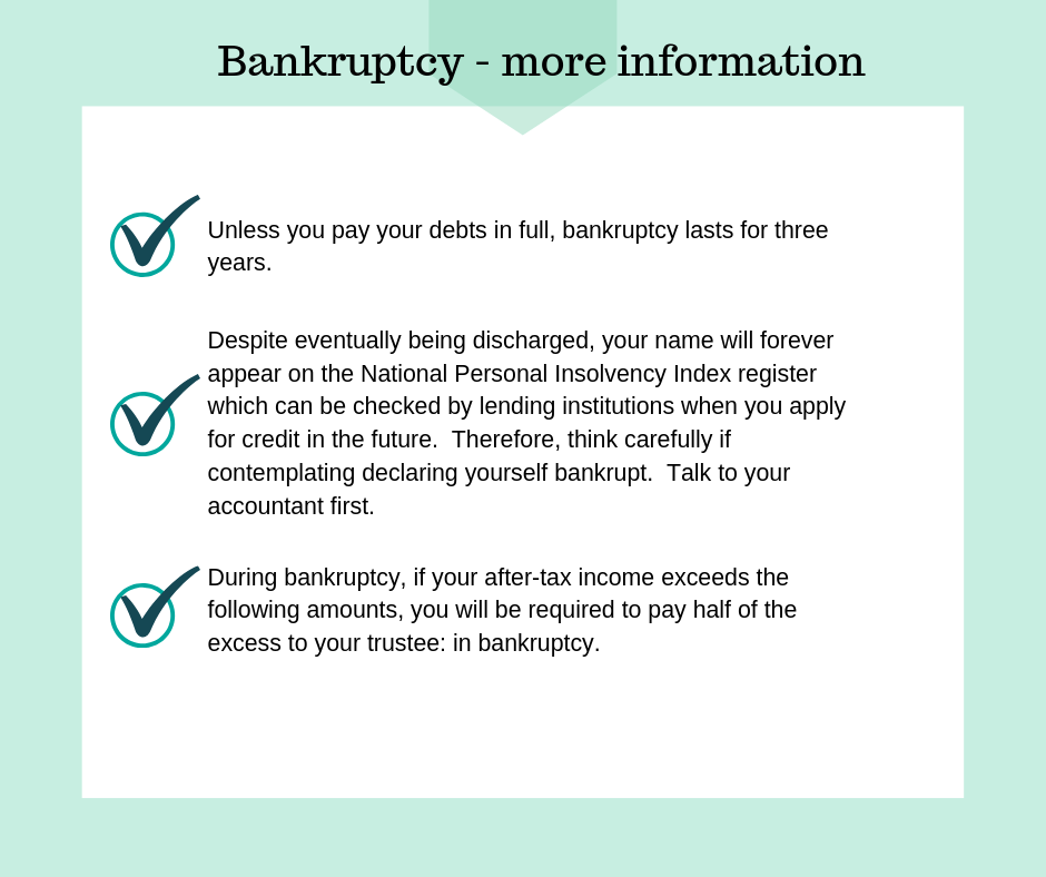 Unless you pay your debts in full, bankruptcy last for three years